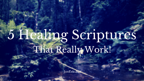 5 Healing Scriptures That Really Work